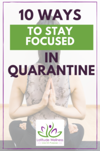 10 Actionable tips you can focus on during quarantine