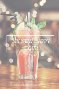 My New Happy Hour