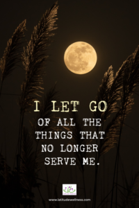 Letting Go During the Full Moon