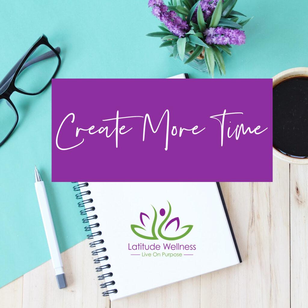 Create More Time